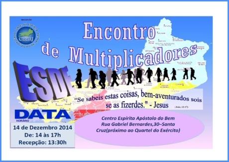 14/12 em Santa Cruz: Encontro de Multiplicadores