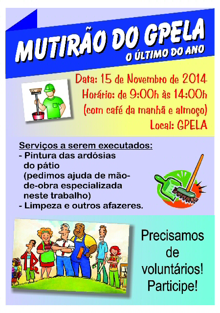 15/11 - Mutirão do GPELA, venha ajudar!