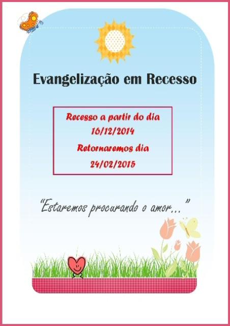 Dezemnbro/14 - Recesso da Evangelização