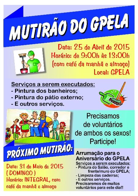 25/04 - Mutirão no GPELA, venha colaborar!