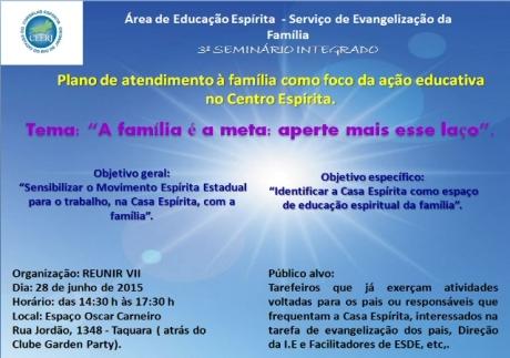 """3º Seminário Integrado """"Plano de atendimento à família como foco da ação educativa  no Centro Espírita"""""""
