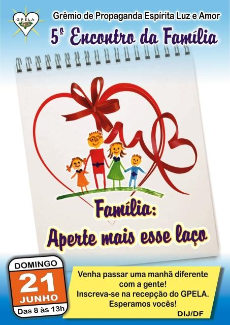 """21/06 - """"Família, aperte mais esse laço"""""""
