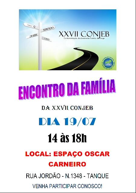 19/07 - Encontro da Família - CONJEB
